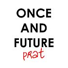 Once And Future Prat Phone Case by purpleshirt