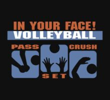 "Volleyball ""In Your Face Volleyball"" Dark by SportsT-Shirts"