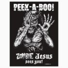 Peek-a-Boo Zombie Jesus sees you! Sticker by Humerus