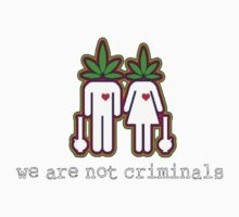 We are NOT CRIMINALS by lilbob1