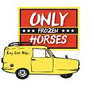 Only Frozen Horses by RetroReview