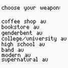 Choose your weapon, fandoms. by TheGhostParty