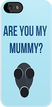Are you my Mummy? by ThePaintedLady