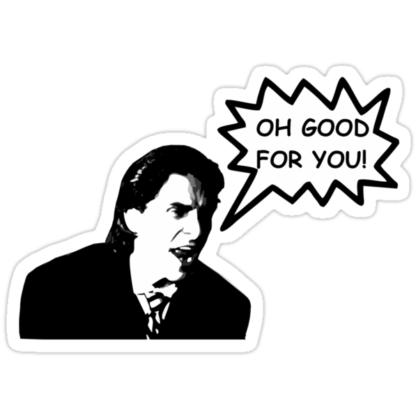Quot Oh Good For You Christian Bale Design Quot Stickers By