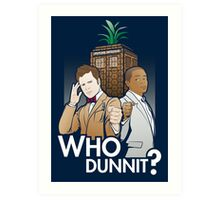 Who Dunnit? Art Print