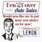 Ben Dover Auto Sales Lemon by Sarah  Eldred