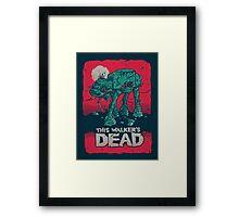 Walker's Dead Framed Print