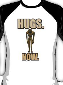 Hugs Now T-Shirt