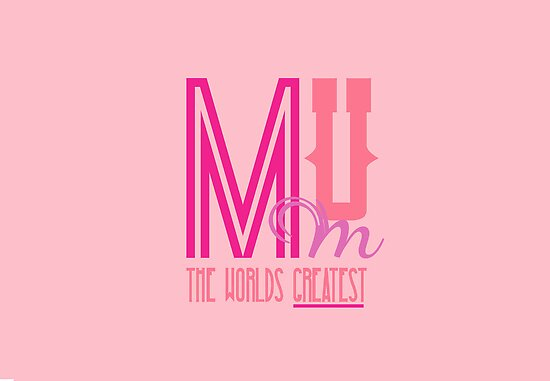 Mum - The World's Greatest by ddesigns