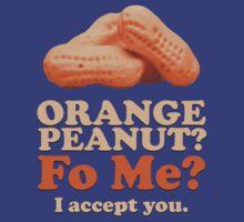 Orange Peanut, I accept You. T-Shirt