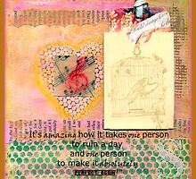 It's Amazing How It Takes One Person - Quote Page  by Sandra Foster