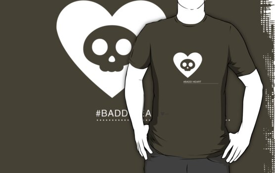 Badd Heart by ishirtkingdom