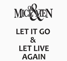 Let Live-Of Mice And Men by marebear141