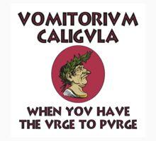 Vomitorium Caligula by Chunga