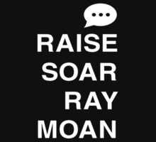 Raise Soar Ray Moan by tsfederation