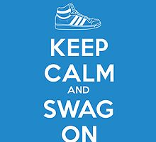 Keep Calm And Swag On Adidas by metroemporium