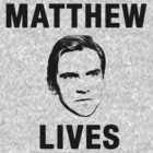 Matthew Lives by Daisy Edwards