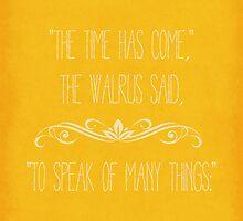 The Walrus Said by Sarah Ralph