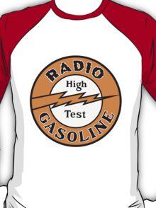 Radio Gasoline High Test T-shirt T-Shirt