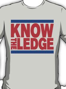 KNOW THE LEDGE T-Shirt