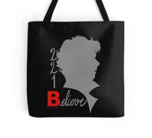 221B: Believe! Tote Bag