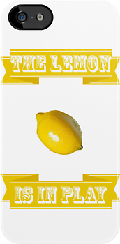 The Lemon is in Play by hannahroar
