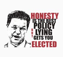 LYING GETS YOU ELECTED by VictoriaDarby