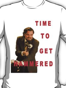 Time To Get Hammered T-Shirt