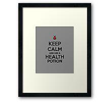 Keep Calm and use a Health Potion Framed Print