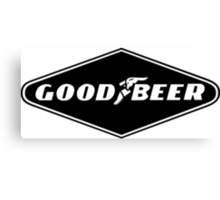 Good Beer, Goodyear parody Canvas Print