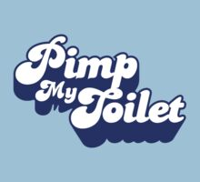 Pimp My Toilet by NicoWriter