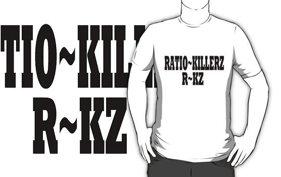 RATIO~KILLER  by streetcustomz