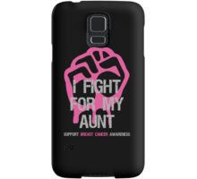 I Fight Breast Cancer Awareness - Aunt Samsung Galaxy Case/Skin