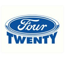 Four Twenty - Ford parody Art Print