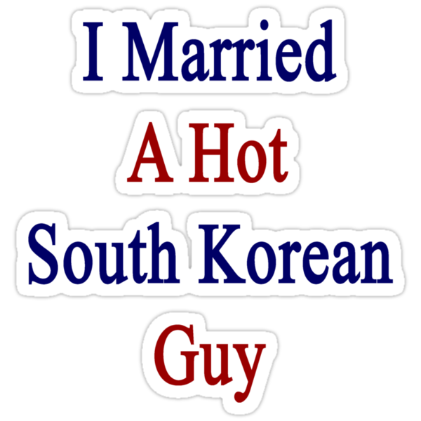 I Married A South Korean Guy by supernova23