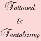 Tattooed & Tantalizing by Jess Meacham