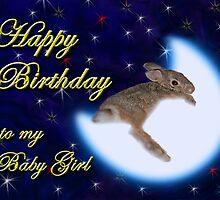 Birthday To My Baby Girl Bunny Rabbit by jkartlife