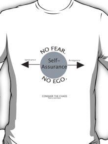 NO FEAR. NO EGO. T-Shirt