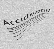 accidental by TeaseTees