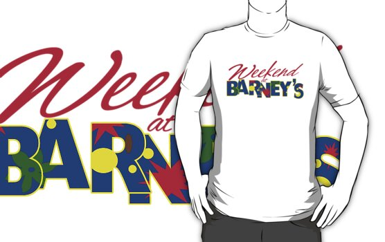 HIMYM Weekend at Barney's by waywardtees
