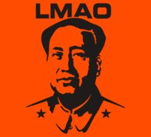 LMAO - Laughing my ass off (Mao Zedong) by LaundryFactory