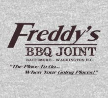 "Freddy's BBQ Joint - ""The Place To Go When Your Going Places!"" by TeeHut"