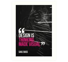 Creative Quote Design 005 Saul Bass Art Print
