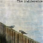 The indiference by rentedochan