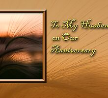 To My Husband On Our Anniversary Grass Sunset by jkartlife
