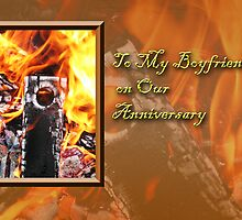 To My Boyfriend On Our Anniversary Fire by jkartlife