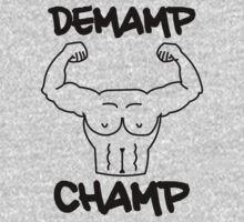 DEMAMP CHAMP by Nick Walotek