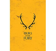 Ours is the Fury - Game of Thrones Photographic Print