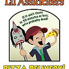 Lil Asskickers Pizza Delivery by sm1215