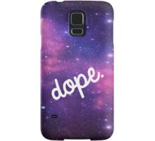 Outer Space is Dope Samsung Galaxy Case/Skin